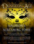 RPG Item: Dungeon Age: Solomon's Screaming Tomb