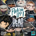 Board Game: Flick 'em Up!: Dead of Winter
