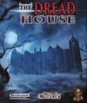 RPG Item: The Dread House