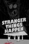 RPG Item: Stranger Things Happen