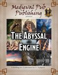 RPG Item: The Abyssal Engine