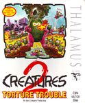 Video Game: Creatures 2 – Torture Trouble