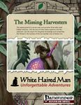 RPG Item: The Missing Harvesters (Pathfinder)