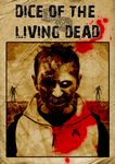 Board Game: Dice of the Living Dead