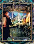 RPG Item: Goblin Markets: The Glitter Trades