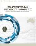 RPG Item: Free Content Friday April Fools' 2012: Outbreak: Robot War 1.0