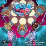 Board Game: Rush M.D.
