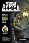 RPG Item: Through Dungeons Deeper: A Survival Guide for Dungeoneers as Written by a Survivor