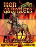 RPG Item: Iron Gauntlets Incidentals