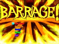 Video Game: BARRAGE!