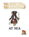 RPG Item: Return of the Woodland Warriors: At Sea