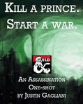 RPG Item: Kill a Prince.  Start a War.