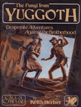 RPG Item: The Fungi from Yuggoth