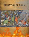 RPG Item: Ruination of Bran