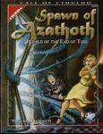 RPG Item: Spawn of Azathoth (2nd Edition)