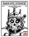 Issue: Moldy Codex (Issue #1 - 2017)