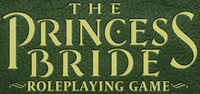 RPG: The Princess Bride Roleplaying Game