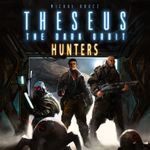Board Game: Theseus: The Dark Orbit – Hunters