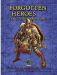 RPG Item: Forgotten Heroes: Fang, Fist, and Song