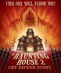 Haunting House 2, The: The Second Story