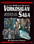 RPG Item: Lois McMaster Bujold's Vorkosigan Saga Sourcebook and Roleplaying Game