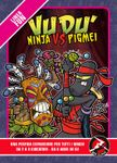 Vudù: Ninjas vs Pygmies