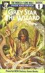 RPG Item: Grey Star Book 1: Grey Star the Wizard