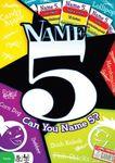 Board Game: Name 5