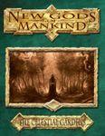 RPG Item: New Gods of Mankind: The Celestial Gardens