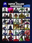 RPG Item: The Super Villain Handbook (Basic Edition - Fate)