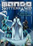 Issue: Mondo Sotterraneo (Issue 2 - Jan 2014)