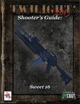 RPG Item: Shooter's Guide: Sweet 16