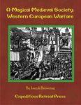 RPG Item: A Magical Medieval Society: Western European Warfare