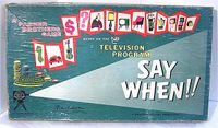 Board Game: Say When!!