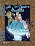 RPG Item: The Fey Binder's Handbook