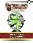 RPG Item: Pathfinder Society Scenario 7-00: The Sky Key Solution