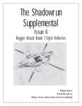 Issue: The Shadowrun Supplemental (Issue 6: Rigger Black Book 1  Style Vehicles - Feb 1998)