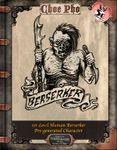 RPG Item: Choe Pho 1st Level Human Berserker Pre-generated Character