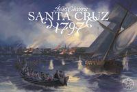 Board Game: Santa Cruz 1797