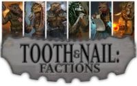 Board Game: Tooth & Nail: Factions