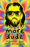 Board Game: more dude