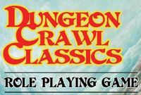 RPG: Dungeon Crawl Classics Role Playing Game