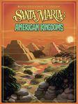 Board Game: Santa Maria: American Kingdoms