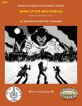 RPG Item: Wrath of the Kobolds #0: Night of the Mad Kobold (Savage Worlds)