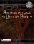 RPG Item: Advancing with Class: The Unchained Brawler