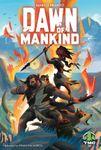 Board Game: Dawn of Mankind