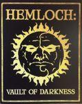 Board Game: Hemloch: Vault of Darkness