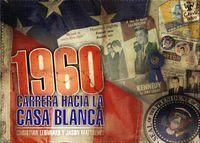 1960: Carrera hacia la Casa Blanca