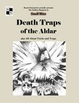 RPG Item: Death Traps of the Aldar (Game Masters' Edition)