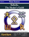 RPG Item: Suberle, the Healer's Guild